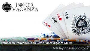 Perbedaan DominoQQ dan Ceme Poker Vaganza Online