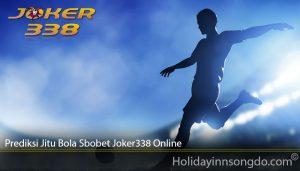 Prediksi Jitu Bola Sbobet Joker338 Online