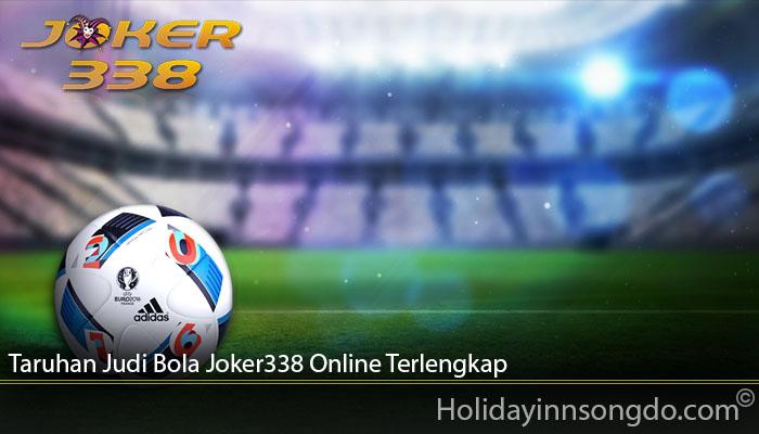 Taruhan Judi Bola Joker338 Online Terlengkap